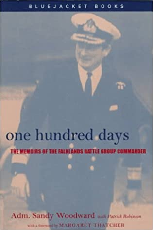 One Hundred Days: The Memoirs of the Falklands Battle Group Commander Bluejacket Books Series: Amazon.es: Sandy Woodward: Libros en idiomas extranjeros