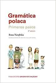 Gramática polaca (2ª ed.): Primeros pasos. 2ª edición (Textos docentes)