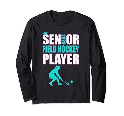 Senior Field Hockey Player Class of 2020 Long Sleeve T-Shirt