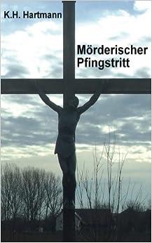 Book Moerderischer Pfingtstritt: Ein Bayerwald-Kurzkrimi