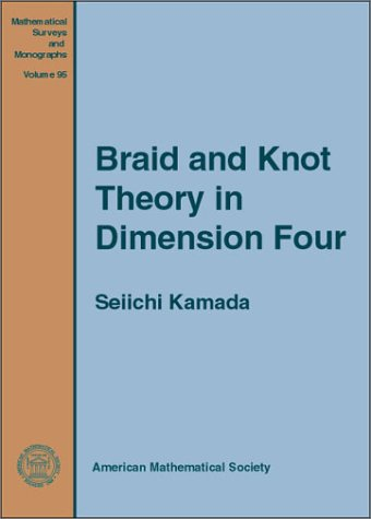 Read Online Braid and Knot Theory in Dimension Four ebook