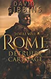 TOTAL WAR ROME : DETRUIRE CARTHAGE (French Edition)