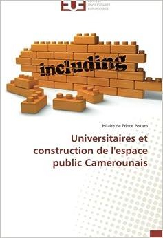 Universitaires et construction de l'espace public Camerounais (Omn.Univ.Europ.)