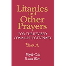 Litanies And Other Prayers For Rev Com Lect Yr A