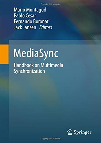 MediaSync: Handbook on Multimedia Synchronization ebook