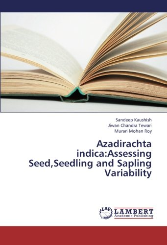 Price comparison product image Azadirachta indica:Assessing Seed,Seedling and Sapling Variability