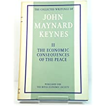 Economic Consequences of the Peace: v. 2 (Collected works of Keynes)