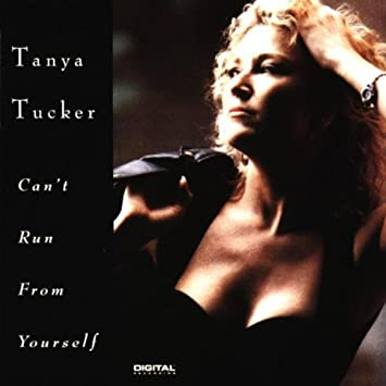 Tanya tucker cant run from yourself amazon music cant run from yourself solutioingenieria Image collections