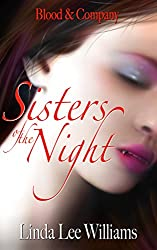 Sisters of the Night (Blood & Company - Family, friends, & fangs Book 2)