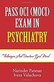 Pass Oci Exam in Psychiatry, Narinder Panesar, 1465300147