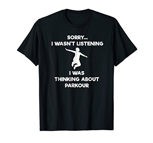 Parkour T-Shirt - Funny Listening from Parkour Funny Shirts