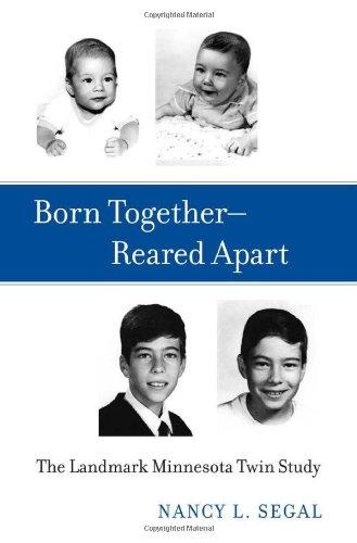 Born Together_Reared Apart: The Landmark Minnesota Twin Study