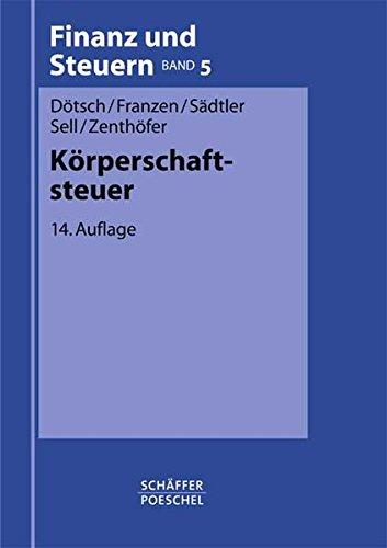 Körperschaftsteuer (Finanz und Steuern - Blaue Reihe / Lehrbücher)