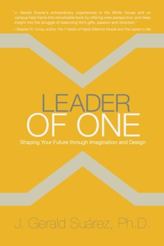 Leader of One: Shaping Your Future through Imagination and Design