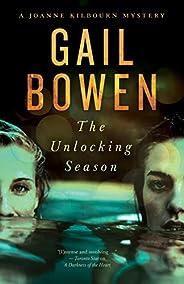 The Unlocking Season: A Joanne Kilbourn Mystery