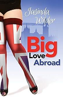 Big Love Abroad (Big Girls Do It Book 11) by [Wilder, Jasinda]