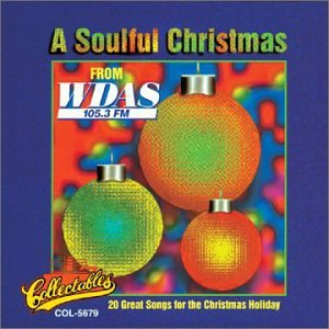 VARIOUS ARTISTS - Soulful Christmas: Wdas 105.3 FM Philadelphia ...