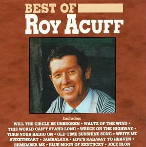Best Of Roy Acuff, The