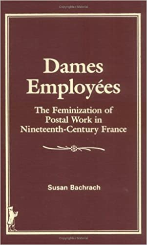 Dames Employees: The Feminization of Postal Work in Nineteenth-Century France