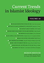 Current Trends in Islamist Ideology, Volume 10