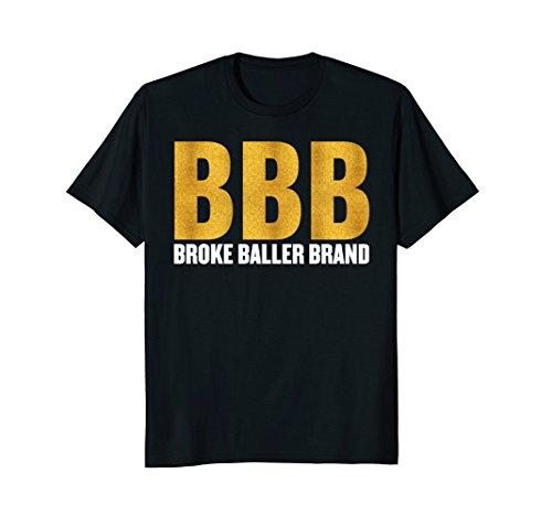 BROKE BALLER BRAND Tshirt - Funny Big Basketball Tee by BROKE BALLER BRAND Shirts