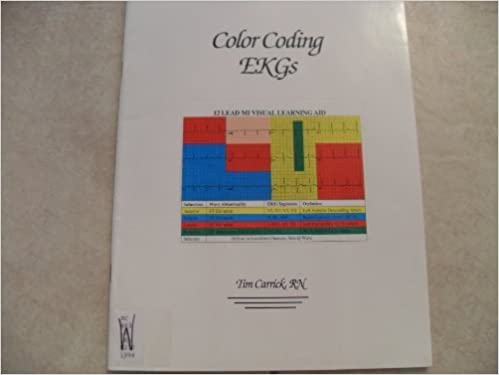 Book Color Coding EKGs: 12-Lead EKGs and Myocardial Infarctions Made Simple by Tim Carrick (1994-01-03)