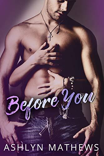 Before You (Kiss Starter Book 1) by Ashlyn Mathews