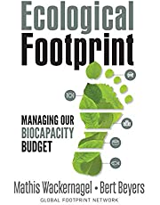Ecological Footprint: Managing Our Biocapacity Budget