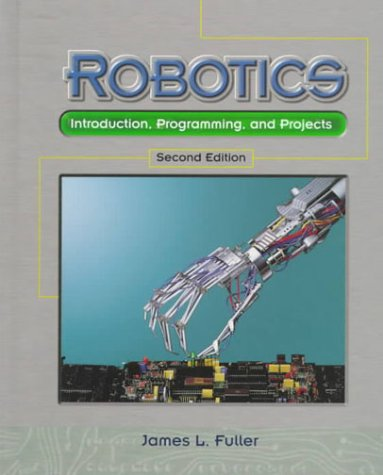 Robotics: Introduction, Programming, and Projects (2nd Edition) by Pearson