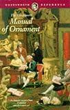 Manual of Ornament, Richard Glazier, 1853263478