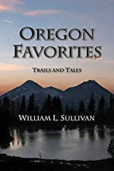 Oregon Favorites: Trails and Tales