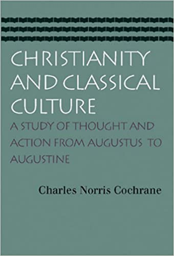Image result for charles cochrane christianity and classical culture