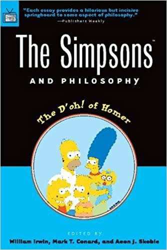 The Simpsons And Philosophy The Doh Of Homer Popular