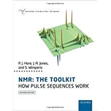 NMR: THE TOOLKIT: How Pulse Sequences Work