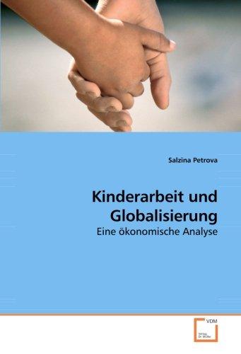 Kinderarbeit und Globalisierung: Eine ökonomische Analyse