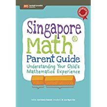 Singapore Math Parent Guide: Understanding Your Child's Mathematics Experience
