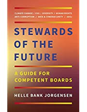 Stewards of the Future: A Guide for Competent Boards