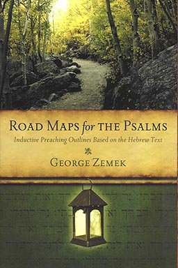 Download Road Maps for the Psalms: Inductive Preaching Outlines Based on the Hebrew Text pdf
