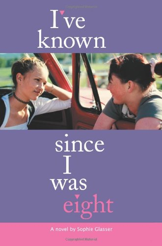 I've Known Since I Was Eight