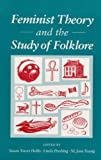img - for Feminist Theory and the Study of Folklore book / textbook / text book