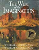 West of the Imagination, William H. Goetzmann, 0393023702