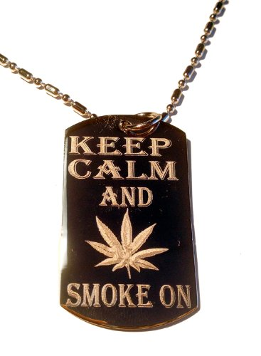 - Keep and Smoke on Marijana Weed Pot Leaf Ganja Logo Symbols - Military Dog Tag Luggage Tag Key Chain Metal Chain Necklace