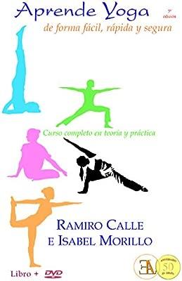 Aprende yoga de forma fácil, rápida y segura. Curso completo ...