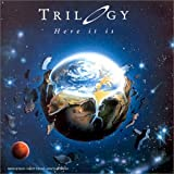 Here It Is by TRILOGY (1979-01-01)
