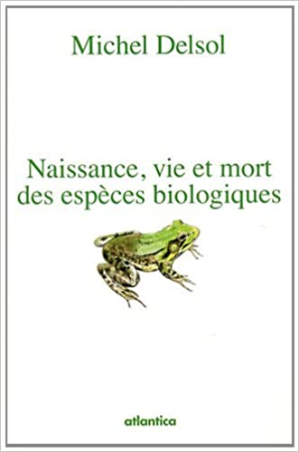 Télécharger en ligne Naissance, vie et mort des espèces biologiques epub, pdf