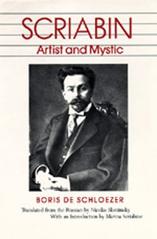 Scriabin: Artist And Mystic