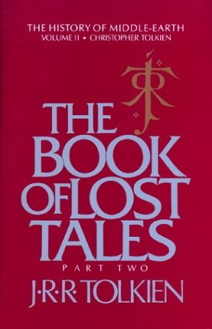 The Book of Lost Tales, Part Two (History of Middle-Earth)