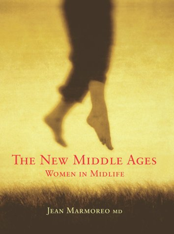 New Middle Ages: Women In Midlife PDF