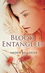 Blood Entangled (The Blood Vine Series Book 2)