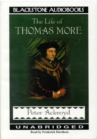 The Life of Thomas More by Blackstone Audio Inc